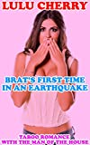Brat's First Time in an Earthquake: Taboo Romance