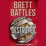 Destroyer: Rewinder, Book 2 | Brett Battles
