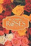 Blooming Roses, Sumirasko, 1482812002