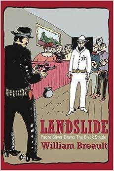 Landslide: Padre Silver Draws The Black Spade por William Breault Gratis