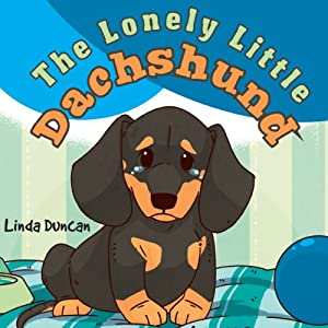 The Lonely Little Dachshund Audiobook