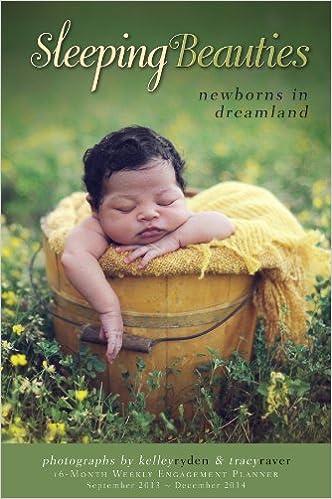 Sleeping Beauties Newborns In Dreamland 2014 Engagement Calendar