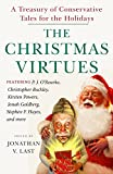 img - for The Christmas Virtues: A Treasury of Conservative Tales for the Holidays book / textbook / text book