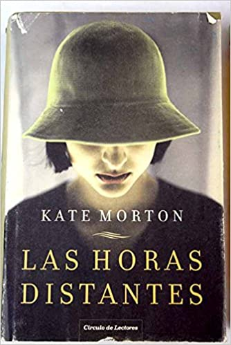 LAS HORAS DISTANTES: Amazon.es: Kate Morton: Libros