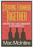 Stepping Forward Together, Mac McIntire, 0967423740