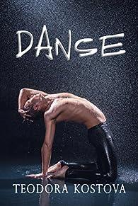 Danse (West End t. 1) par Teodora Kostova