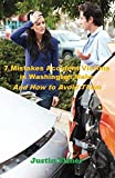 7 Mistakes Accident Victims in Washington Make