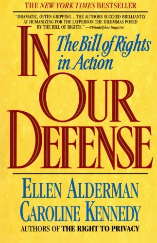 In Our Defense by Ellen Alderman and Caroline Kennedy