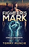Fighter's Mark (Carnathia's Underground Book 1)
