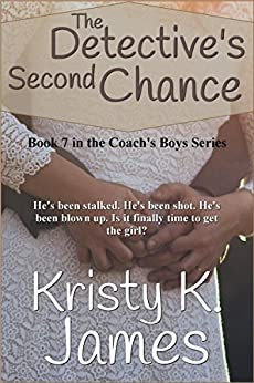 The Detective's Second Chance (The Coach's Boys Series Book 7) by [James, Kristy K.]