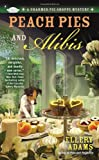 Peach Pies and Alibis, Ellery Adams, 0425251993