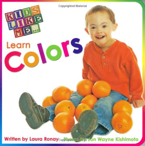 Kids Like Me...Learn Colors