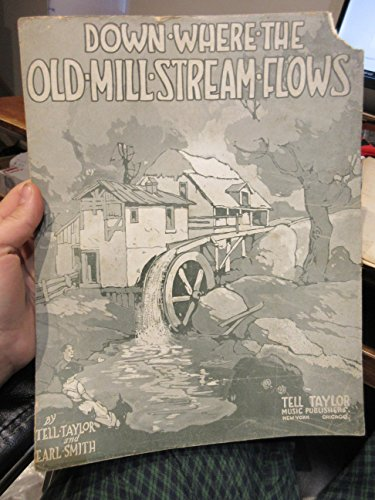 Down Where The Old Mill Stream Flows [piano solo] (Down By The Old Mill Stream Sheet Music)