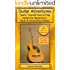 Guitar Adventures: Fun, Informative, and Step-By-Step Lesson Guide, Beginner & Intermediate Levels (Book & Streaming Videos) (Steeplechase Guitar Instruction)