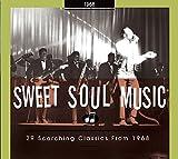 Sweet Soul Music - 29 Scorching Classics 1968
