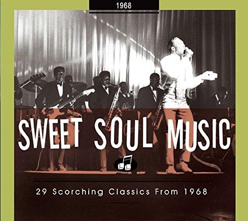 (Sweet Soul Music - 29 Scorching Classics 1968)