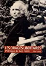 Les orages libertaires : Politique de Léo Ferré par Leroy