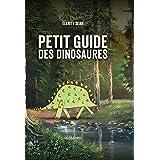 Petit guide des dinosaures