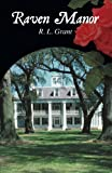 Raven Manor, R. L. Grant, 1440134340