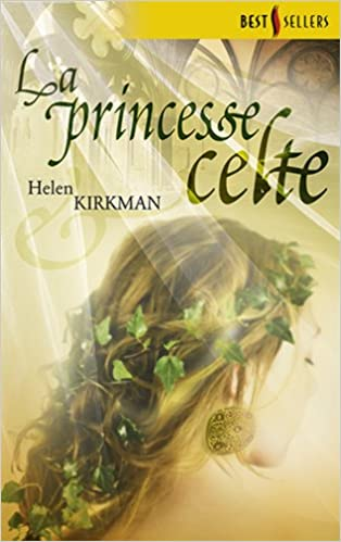La princesse celte (Best-Sellers) (French Edition)