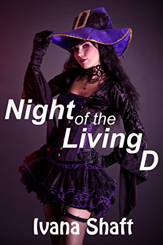 Night of the Living D (Holiday Tail - Naughty Adventures Book 1) -
