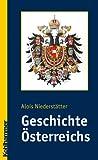 Geschichte Osterreichs, Niederstatter, Alois, 3170191934