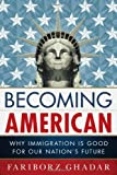 Becoming American, Fariborz Ghadar, 1442228946