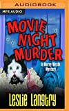 Movie Night Murder (Merry Wrath Mystery)