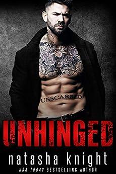 Unhinged by [Knight, Natasha]