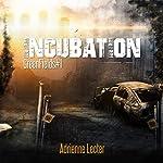 Green Fields: Incubation | Adrienne Lecter