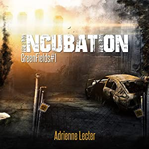 Green Fields: Incubation Audiobook