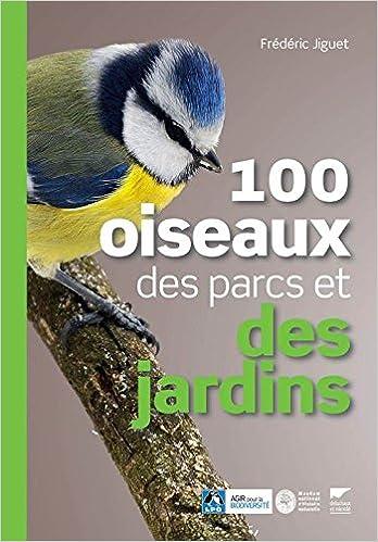 Livres 100 oiseaux des parcs et des jardins pdf ebook
