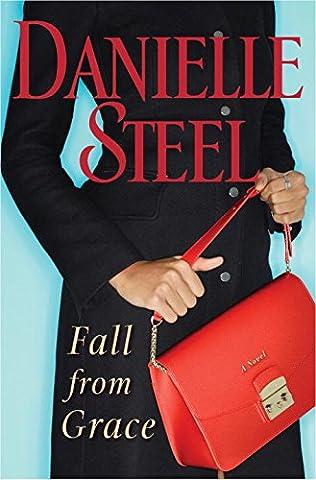 Fall from Grace: A Novel (Books By Daniel Steel)