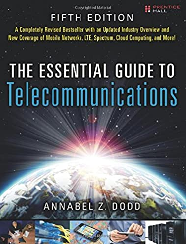 the essential guide to telecommunications 5th edition essential rh amazon com the essential guide to telecommunications (5th edition) pdf the essential guide to telecommunications 4th edition pdf