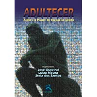 Adultecer: a dor e o Prazer de Tornar-Se Adulto