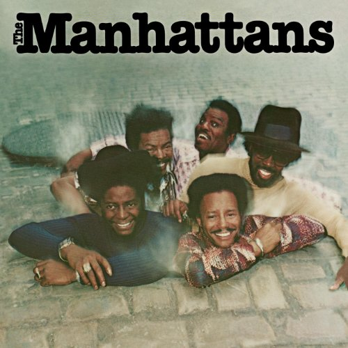 Manhattans  - Kiss And Say Goodbye