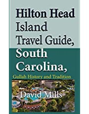 Hilton Head Island Travel Guide, South Carolina, USA: Gullah History and Tradition