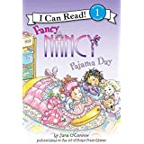 Fancy Nancy: Pajama Day (I Can Read Level 1)