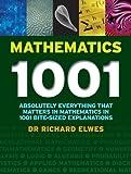 Mathematics 1001, Richard Elwes, 1554077192