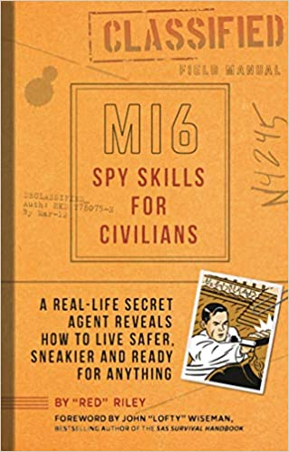 Amazon.com: Mi6 Spy Skills for Civilians: A real-life secret ...
