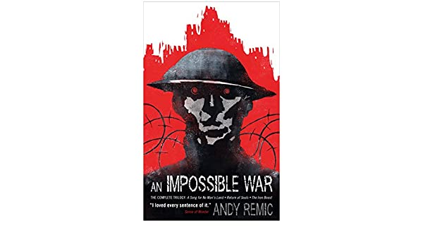 Amazon an impossible war a song for no mans land ebook amazon an impossible war a song for no mans land ebook andy remic kindle store fandeluxe Epub