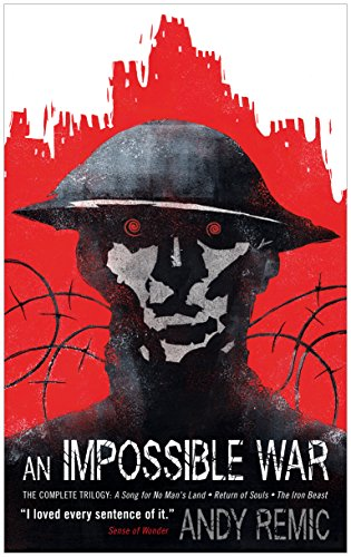 Amazon an impossible war a song for no mans land ebook an impossible war a song for no mans land by remic andy fandeluxe Epub