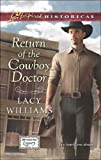 Front cover for the book Return of the Cowboy Doctor by Lacy Williams