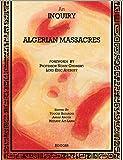 An Inquiry Into The Algerian Massacres