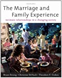 Bundle: The Marriage and Family Experience: Intimate Relationships in a Changing Society, 11th + WebTutor(TM) on WebCT Printed Access Card, Bryan Strong, Christine DeVault, Theodore F. Cohen, 1111414580