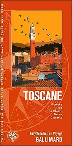 Toscane: Florence, Pise, Le Chianti, Sie...