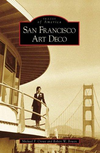 San Francisco Art Deco (Images of America)
