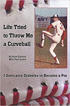 Book Life Tried to Throw Me a Curveball: I Overcame Diabetes to Become a Pro
