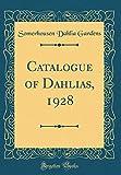 Amazon / Forgotten Books: Catalogue of Dahlias, 1928 Classic Reprint (Somerhousen Dahlia Gardens)