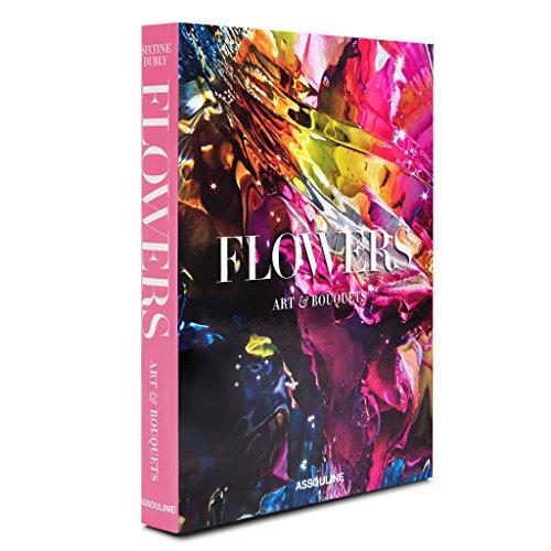 The Flowers: Art & Bouquets (Classics) (Classic Bouquet)